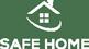 Safe Home – Für mehr Sicherheit zu Hause & im Gewerbe Logo